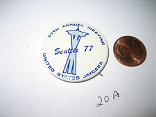 VINTAGE SEATTLE 77 UNITED STATES JAYCEES 57 ANNUAL MEET PINBACK PIN BUTTON BADGE