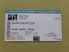 MARK KNOPFLER ORIGINAL USED TICKET STUB 2005