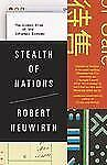 Stealth of Nations: The Global Rise of the Informal Economy, Neuwirth, Robert