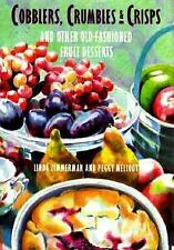 Cobblers, Crumbles, & Crisps and Other Old-Fashioned Fruit Desserts