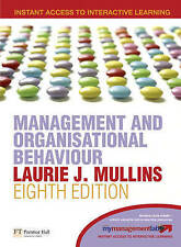 Management and Organisational Behaviour: AND MyLab Access Code by Laurie J. Mull