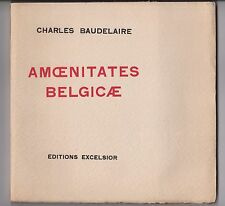 Charles Baudelaire AMOENITATES BELGICAE Épigrammes EO sur Hollande signé