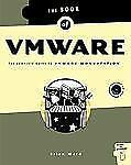 The Book of VMware: The Complete Guide to VMware Workstation Ward, Brian Paperb