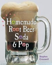 NEW Homemade Root Beer Soda & Pop S. Cresswell ! Make Your Own Healthy Soda GIFT