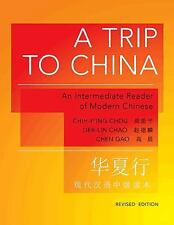 A Trip to China: An Intermediate Reader of Modern Chinese (The Princeton Langua
