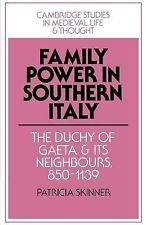 Cambridge Studies in Medieval Life and Thought Fourth Ser.: Family Power in...