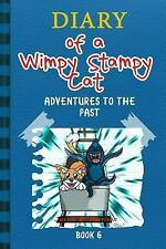 Diary Of A Wimpy Stampy Cat: Adventures to the Past (Book 6) (Diary of a Wimpy
