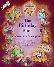 The Birthday Book: Celebrations for Everyone (Festivals and the Seasons)