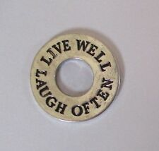 f Live well laugh often FRIENDSHIP FAITH CHARM pocket token washer pendant Ganz