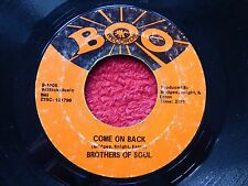 """RARE NORTHERN SOUL WIGAN R+B 7"""" DETROIT RECORD COME ON BACK THE BROTHERS OF SOUL"""
