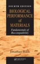 Biological Performance of Materials: Fundamentals of Biocompatibility, Fourth Ed