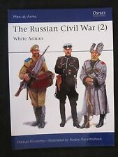Osprey Book: The Russian Civil War (2) White Armies - Men-at-Arms 305