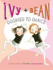 Ivy and Bean Doomed to Dance (Book 6)-ExLibrary