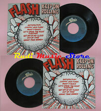 LP 45 7'' FLASH Keepon rolling 1981 italy EPIC EPC A 1641 (*) cd mc dvd