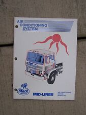 1987 Mack Mid-Liner Truck Air Conditioning System Service Manual MORE IN STORE T