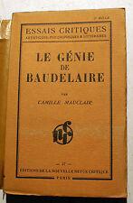 BAUDELAIRE/LE GENIE DE../C.MAUCLAIR/ED NOUVELLE REVUE CRITIQUE/1933/EO