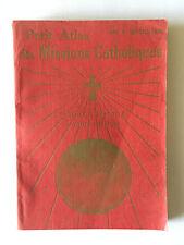 PETIT ATLAS MISSIONS CATHOLIQUES 1933 BOUCHER ILLUSTRE