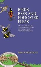 Birds, Bees and Educated Fleas: An A-Z Guide to the Sexual Predilections of Anim