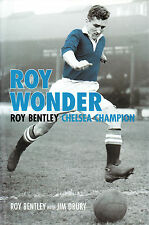 THE STORY OF ROY BENTLEY CHELSEA CHAMPION Signed by Bentley&Drury 1st ED HB @NEW