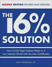 The 16% Solution : How to Get High Interest Rates in a Low-Interest World...
