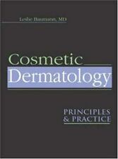 Cosmetic Dermatology : Principles and Practice 1st Edition by Leslie Baumann