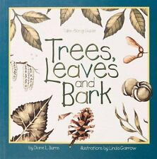 Trees, Leaves and Bark by Diane L. Burns (1995, Paperback)