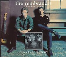 The Rembrandts / I'll Be There For You - Friends