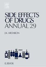Side Effects of Drugs Annual 29, Volume 29: A worldwide yearly survey of new dat