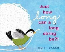 Just How Long Can A Long String Be?!, Baker, Keith, Acceptable Book
