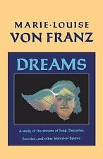 Dreams: A Study of the Dreams of Jung, Descartes, Socrates, and Other Historica