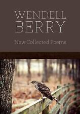 New Collected Poems by Berry, Wendell