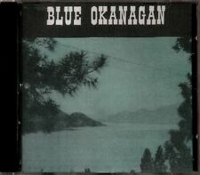 Blue Okanagan Valley - Canadian Country Artists  RARE Original CD (Brand New!)