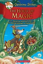The Hour of Magic by Geronimo Stilton (2016, Hardcover)
