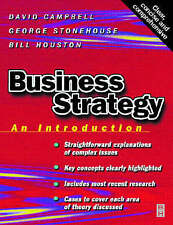 Business Strategy: An Introduction by George Stonehouse, David Campbell, Bill H…
