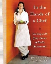 In the Hands of A Chef: Cooking with Jody Adams of Rialto Restaurant-ExLibrary