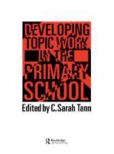 Developing Topic Work In The Primary School-ExLibrary