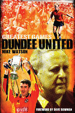 Dundee United Greatest Games - The Tangerines 50 Finest Matches - Tannadice book