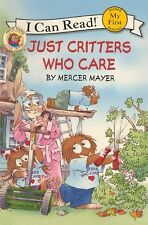LITTLE CRITTER Just Critters Who Care (Brand New Paperback) Mercer Mayer