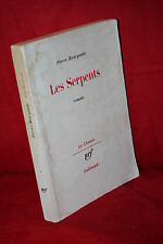 Pierre Bourgeade LES SERPENTS Roman (Le Chemin / Gallimard 1983)