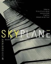 Skyplane: What Effect Do Towers Have on Urbanism, Sustainability, the Workplace