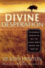 Divine Desperation: 12 Powerful Insights to Help You Fulfill God's Des-ExLibrary