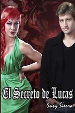 El Secreto de Lucas by Susy Sierra (2015, Paperback)