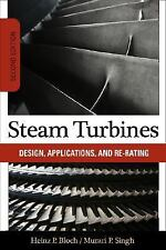 Steam Turbines: Design, Application, and Re-Rating, , Singh, Murari, Bloch, Hein