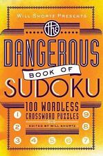 Will Shortz Presents The Dangerous Book of Sudoku: 100 Devilishly Difficult Puzz