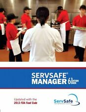 ServSafe Manager, Revised (6th Edition) by National Restaurant Associatio, (Pape