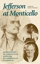 Jefferson at Monticello : Recollections of a Monticello Slave and of a Monticel