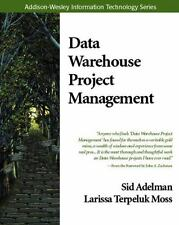 Data Warehouse Project Management (Addison-Wesley Information-ExLibrary