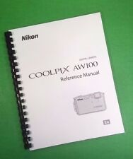 Color Printed Nikon COOLPIX AW100 Reference Manual Guide 242 Pages