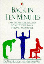 Back in Ten Minutes: Easy Everyday Exercises to Keep Your Back Strong and Supple
