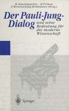 Der Pauli-Jung-Dialog und Seine Bedeutung Für Die Moderne Wissenschaft (2013,...